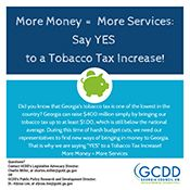 More Money = More Services: Say YES to a Tobacco Tax Increase!