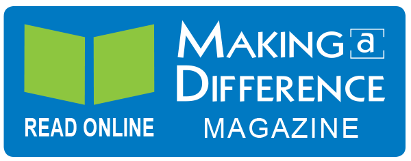 Read our current Making a Difference Magazine online