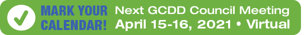 Mark Your Calendar! Next GCDD Meeting – April 15-16, 2021