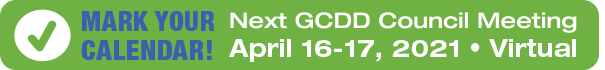 Mark Your Calendar! Next GCDD Meeting – April 16-17, 2021