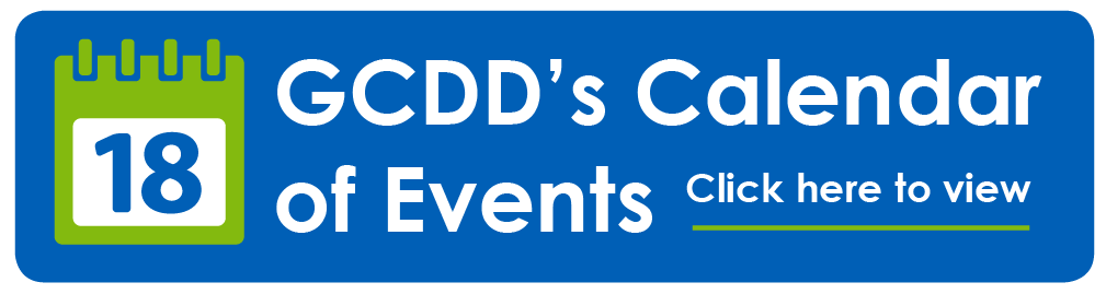GCDD's Calendar of Events. Click here to view.