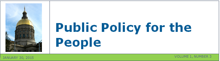 PUBLIC POLICY FOR THE PEOPLE, Brought to you by the Georgia Council on Developmental Disabilities. January 30, 2015, Volume 1, Number 2