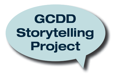 GCDD Storytelling Project